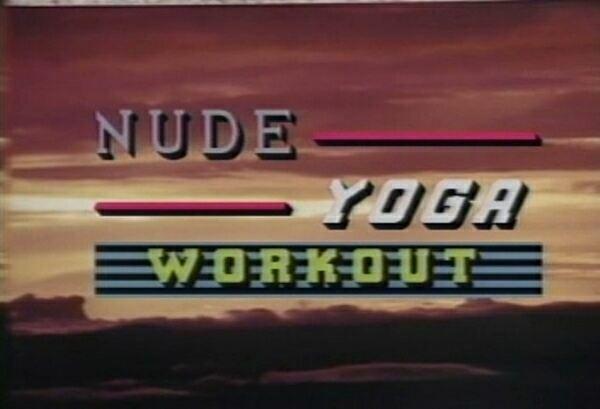 Nudist Documentary Video - Yoga Workout Nude  ヨガワークアウトヌード