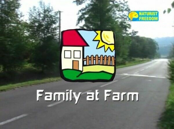 Nudist Family-Family at Farm  ヌーディスト家族ビデオ